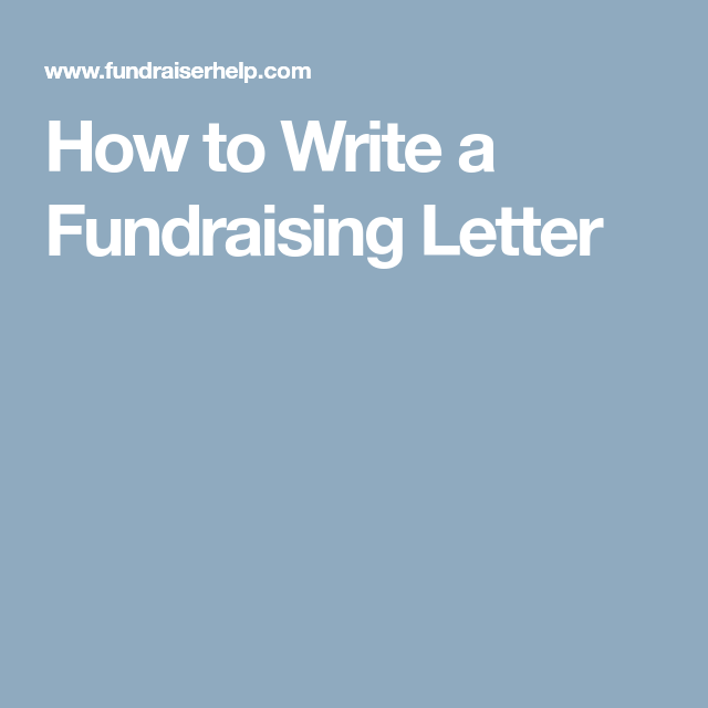 How To Write A Fundraising Letter  Fundraising Letter And Fundraising