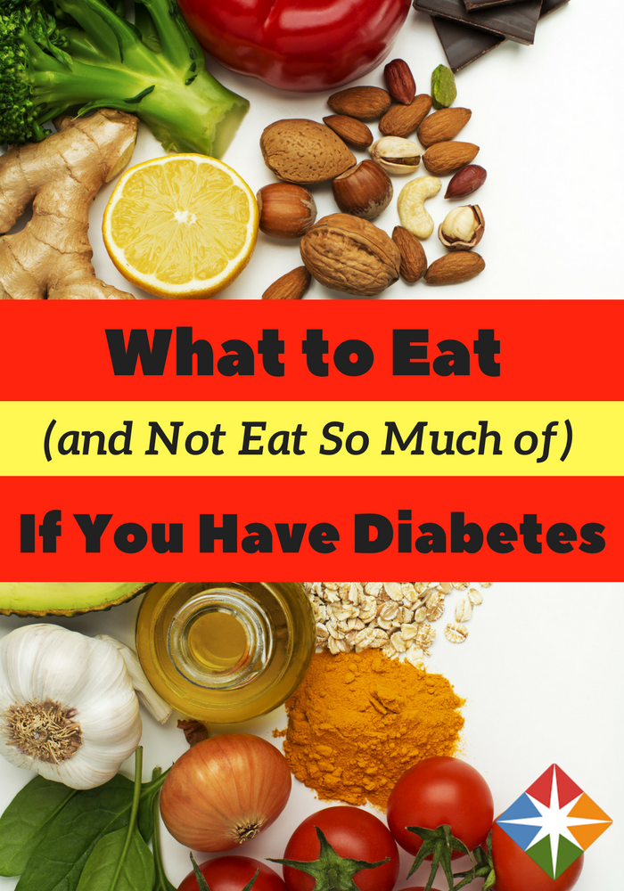 6 Foods That Most Diabetics Should Avoid And 8 Foods They Can