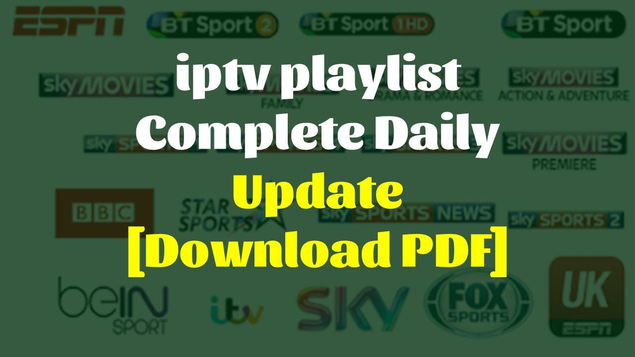 Iptv Playlist Complete Daily Update Download Pdf Playlist Pdf Download Radio Channels