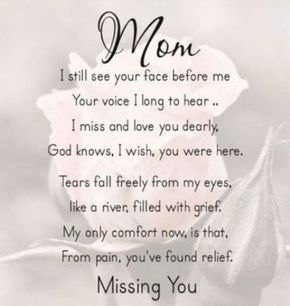 Mothers Day Quotes And Sayings Moms Pinterest Miss You Mom