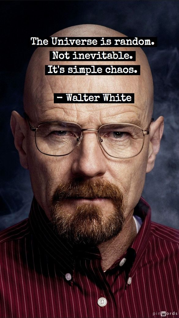 The Best Walter White Quotes Of All Time Breacking Bad