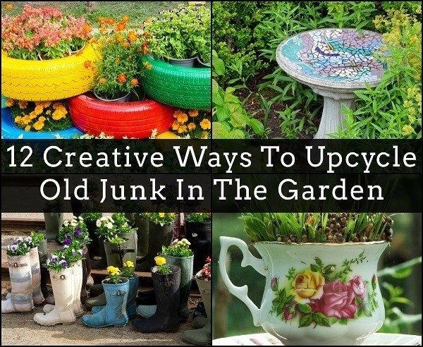 12 Creative Ways To Upcycle Old Junk In The Garden   FRUGAL