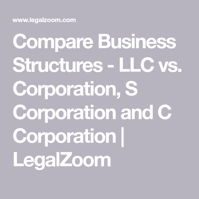 Compare Business Structures Llc Vs Corporation S Corporation