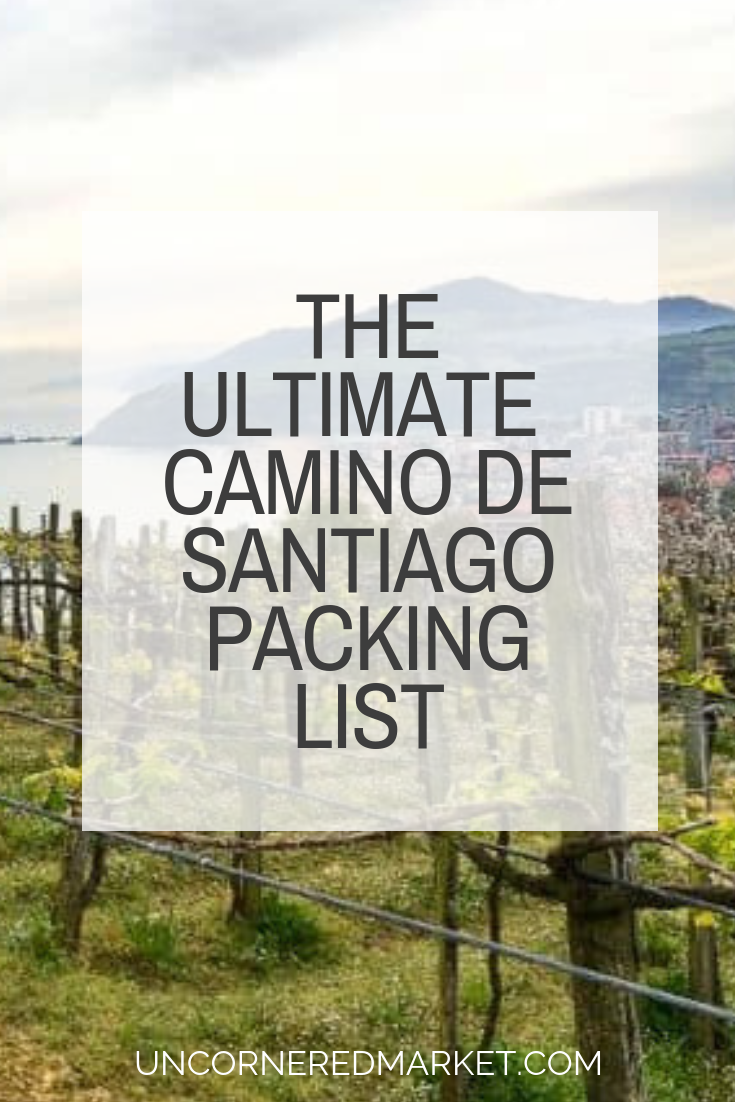 Camino Santiago Packing List How Do You Effectively Pack For The Camino De Santiago This