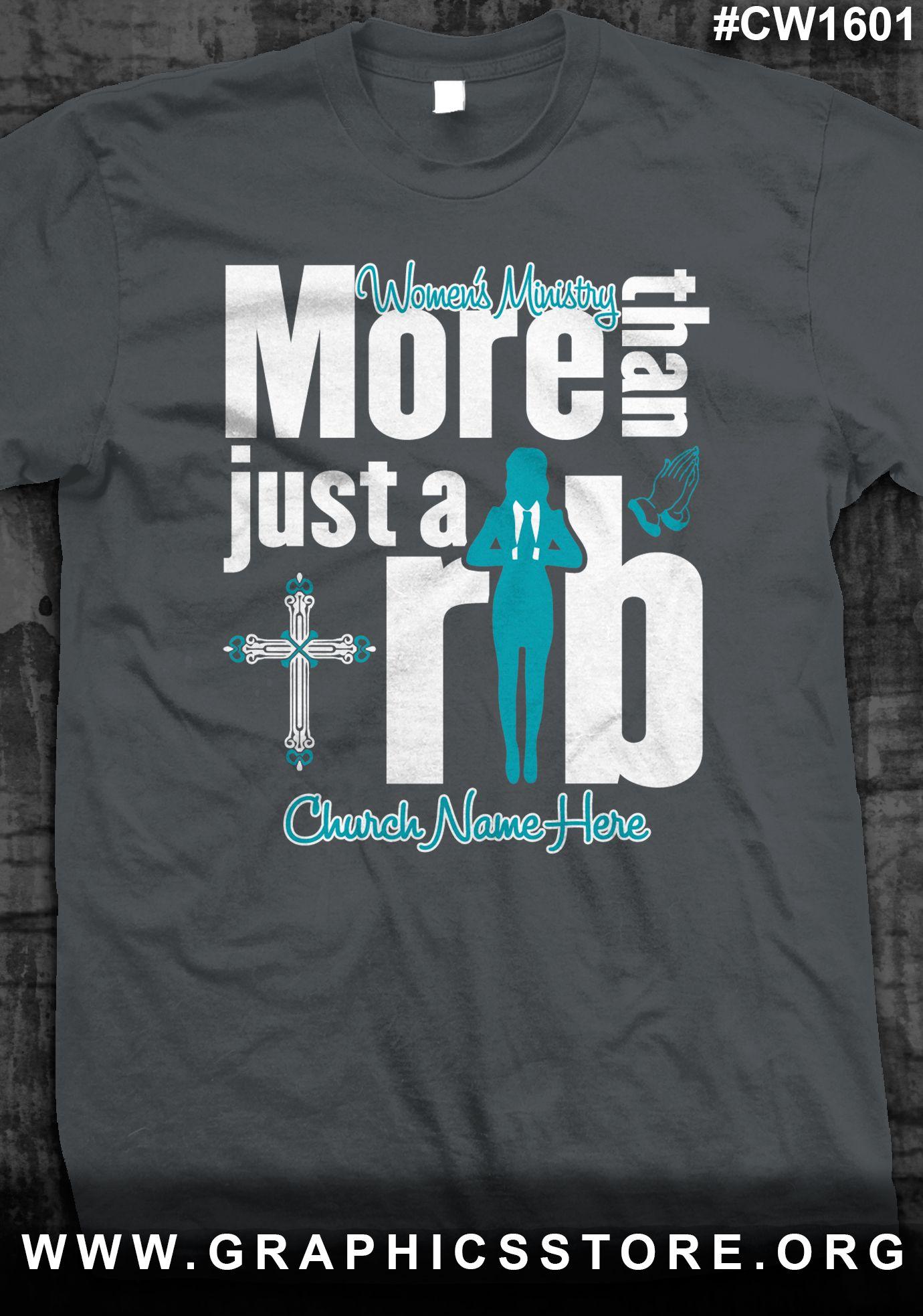 5d89139688 CW1601 Women's ministry T-shirts | Church Designs | T shirt, Shirts ...
