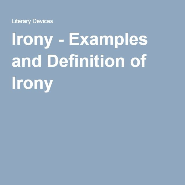 analysis of irony Literary analysis: irony a parable often contains irony, because the lesson of the story may be obvious to readers but not to the main character-at least until it's too late irony refers to literary techniques used by a writer to portray differences between appearance and reality, expectation and.