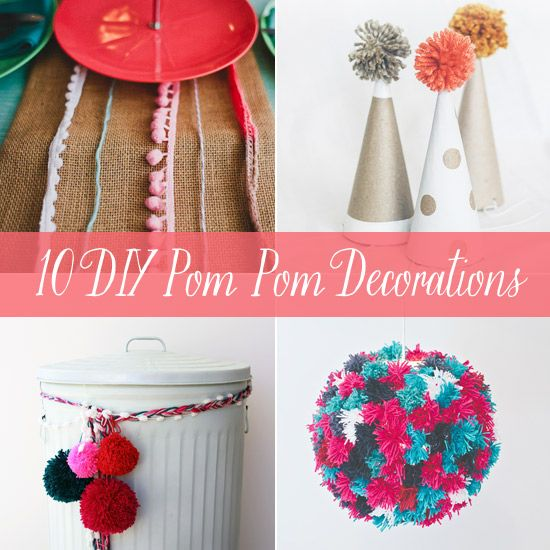 10 Diy Pom Party Decorations