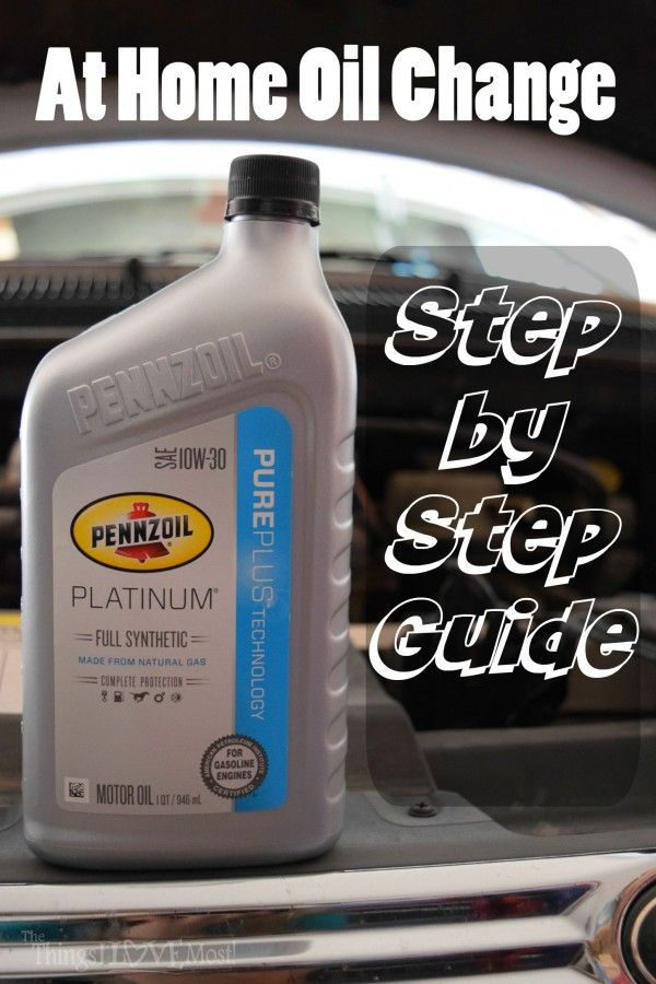 At Home Oil Change Step By Step Guide The Things I Love Most Oil Change Oils Diy Oils