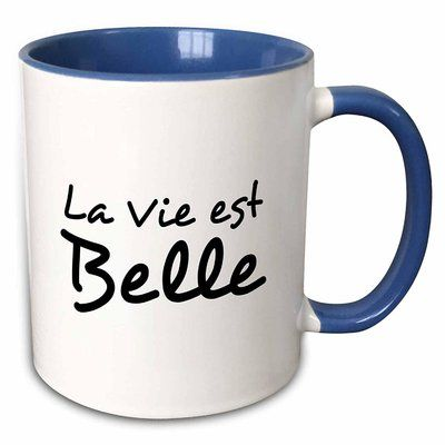 Symple Stuff Wethersfield La Vie Est Belle Life Is Beautiful In
