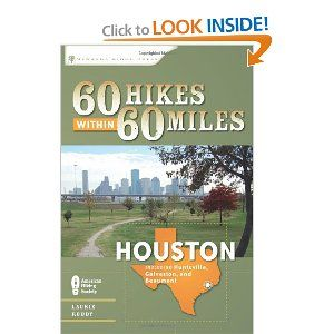 TOTALLY! 60 Hikes Within 60 Miles Houston Includes