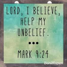 Image result for my unbelief