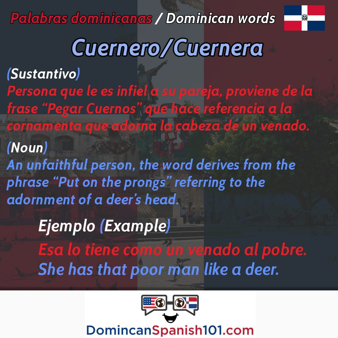 🇩🇴What does cuernero mean in the Dominican Republic? / ¿Qué significa  cuernero en el español dominic… | Learn spanish free, Learning spanish, How  to speak spanish