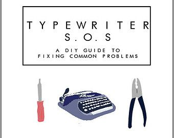 Typewriter Zine : The DIY Guide to Fixing Common Problems with Manual Typewriters, E-Book Download