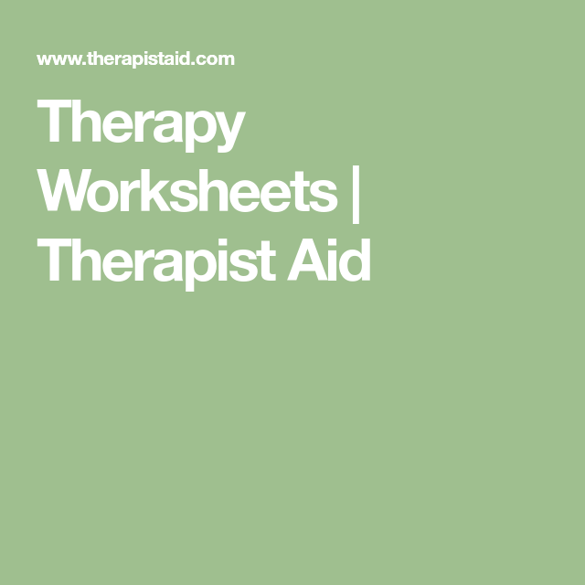 Therapy Worksheets Therapist Aid The Young Attic Pinterest