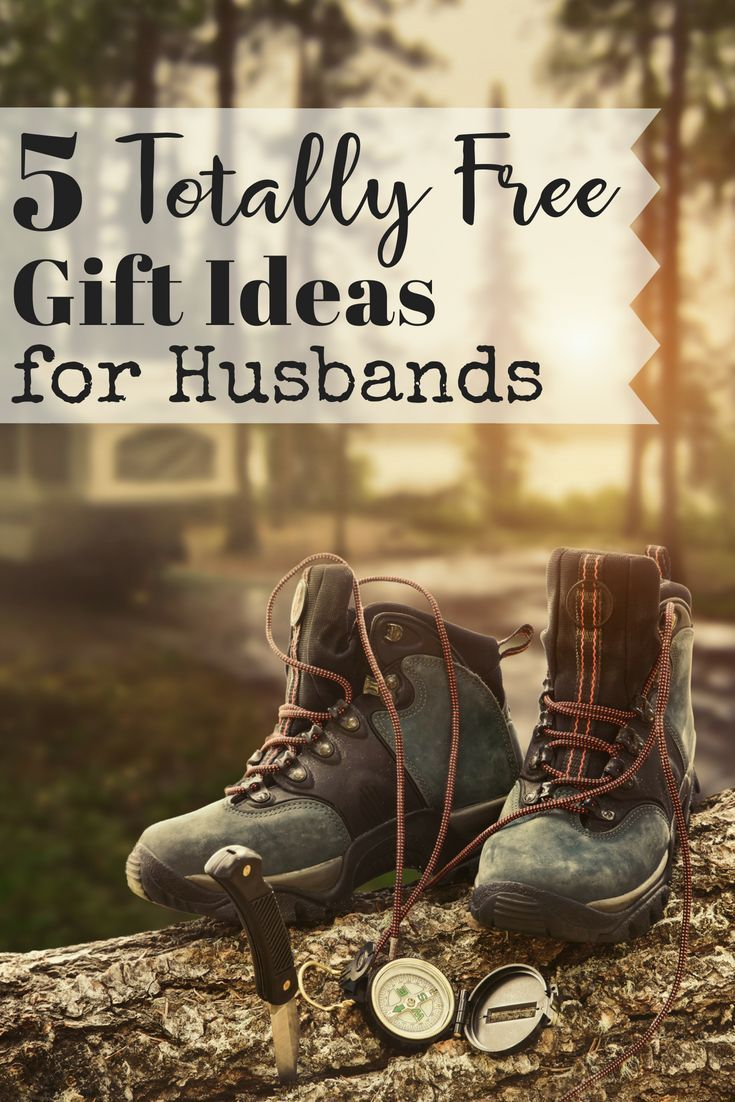 Five Totally Free Gift Ideas for Husbands & Dads