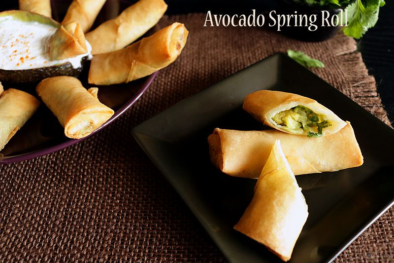 Avocado Spring Roll is a super easy to make fusion appetizer which is hot, crispy on the outside and rich, naturally creamy inside.