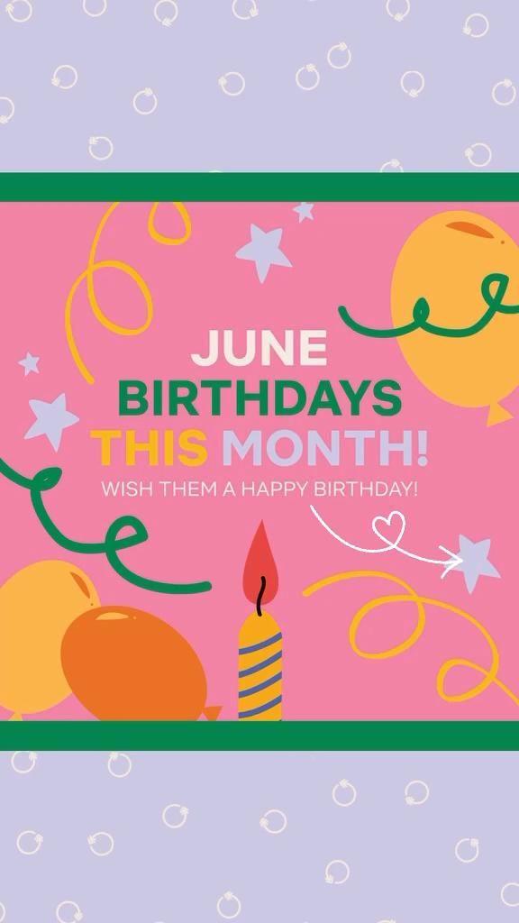 HAPPY BIRTHDAY, June-Bugs!