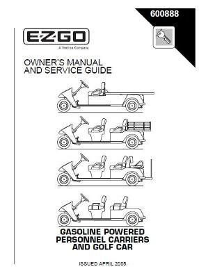 EZGO 600888 2005 Owners Manual and Service Guide for Gas
