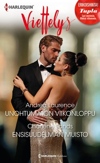 Buy Unohtumaton viikonloppu / Ensisuudelman muisto by  Andrea Laurence, Charlene Sands and Read this Book on Kobo's Free Apps. Discover Kobo's Vast Collection of Ebooks and Audiobooks Today - Over 4 Million Titles!