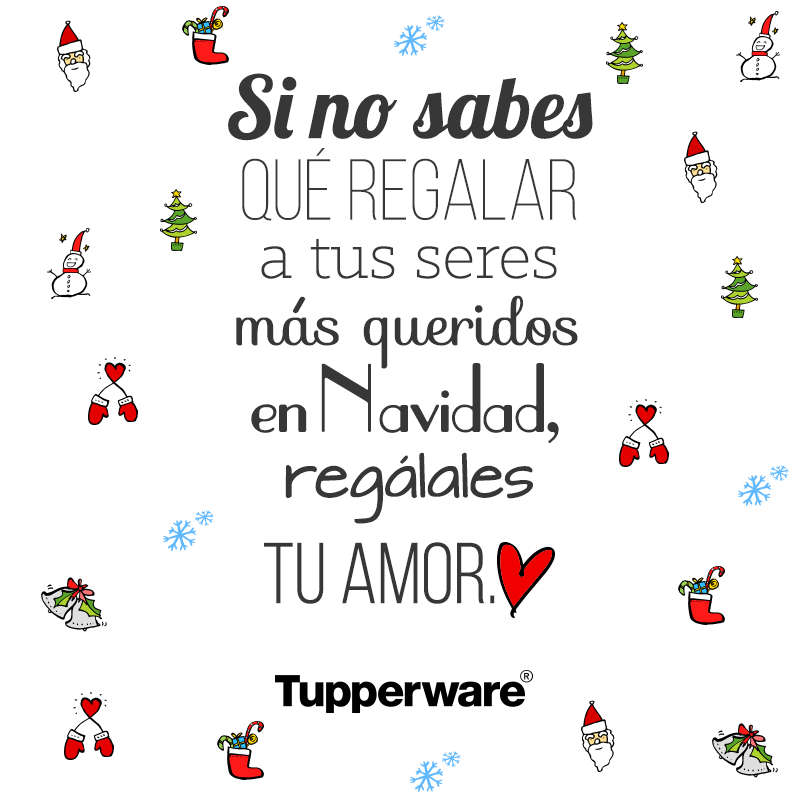 Todo Lo Que Necesitas Es Amor Tupperware Frases