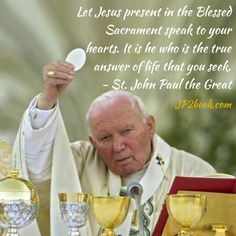 Pope John Paul Ii Quotes John Paul Ii Quotes On Adoration  Google Search  Cf Quotes Of The .