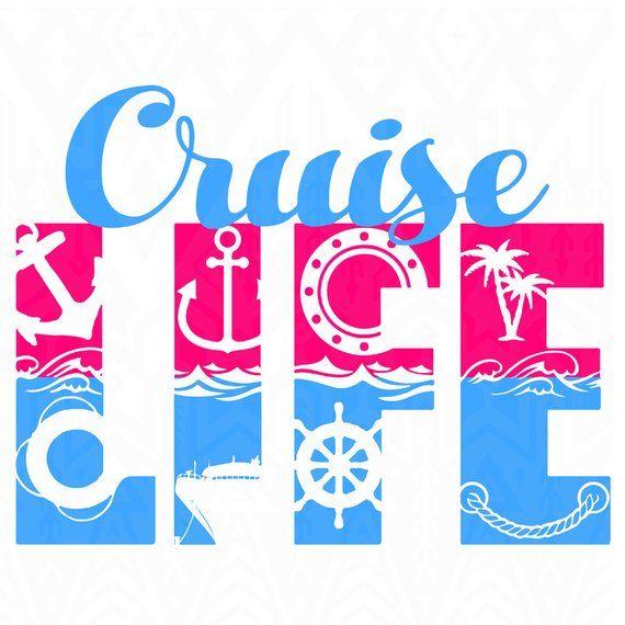 Cruise Life Cruise Life Svg Boat Svg Cruise Svg Disney