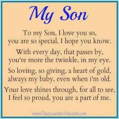 My Only Boy My Son Quotes I Love My Son I Love My Daughter