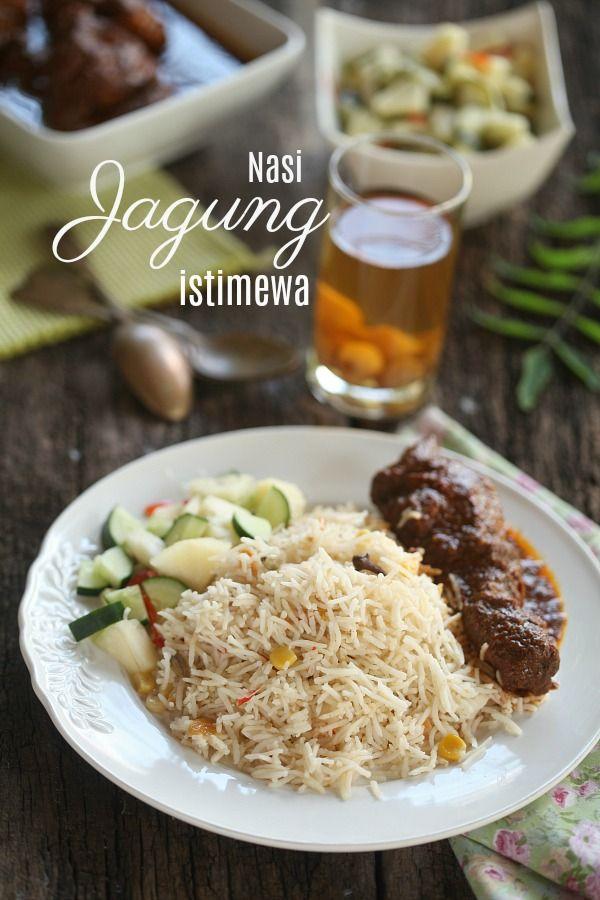 Semalam Sempat Ita Sediakan Set Menu Nasi Jagung Untuk Berbuka Puasa Bersama Keluarga Pada Yang Tengok Ig Ita Azlitaaziz Mu Resep Makanan Resep Masakan Jagung