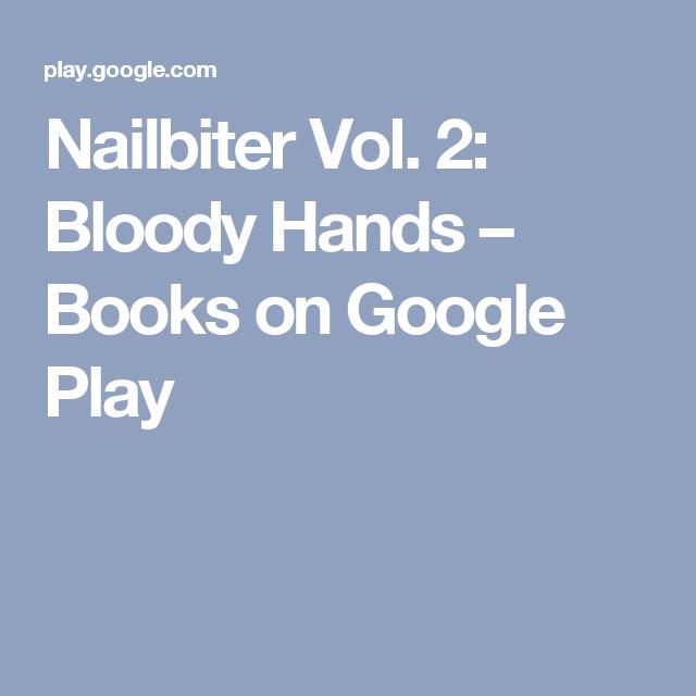 Nailbiter Vol. 2: Bloody Hands – Books on Google Play