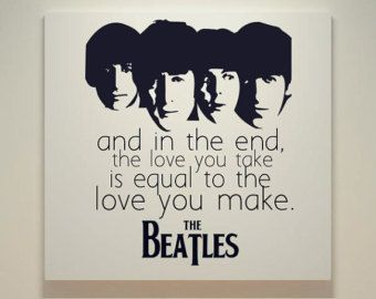 Risultati immagini per and in the end the love you take is equal to the love you make