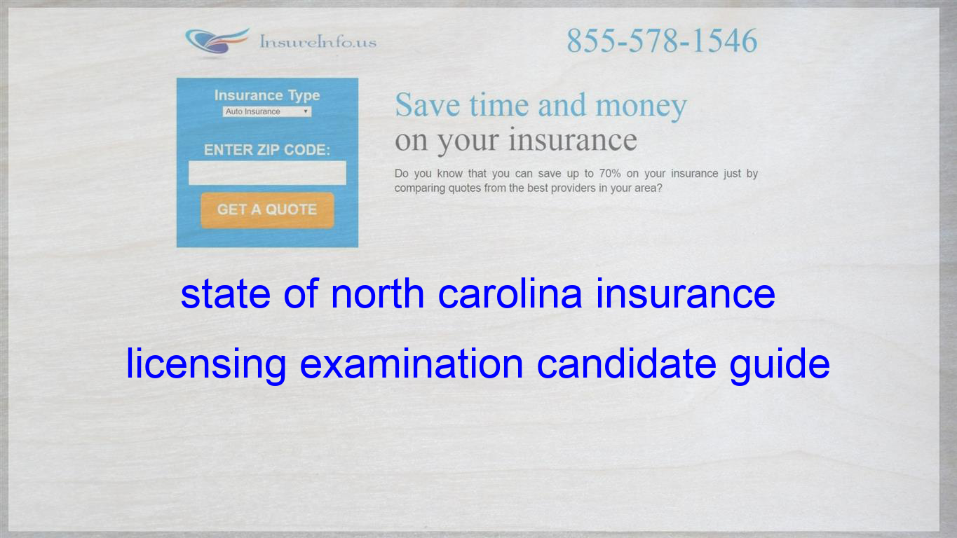 State Of North Carolina Insurance Licensing Examination Candidate