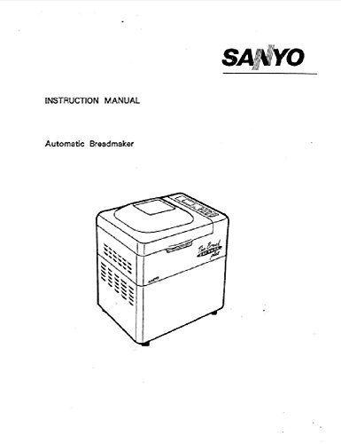 Sanyo Bread Machine Maker Instruction Manual (Model: SBM