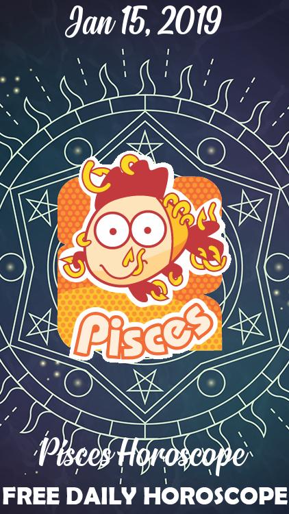 january 15 horoscope for pisces