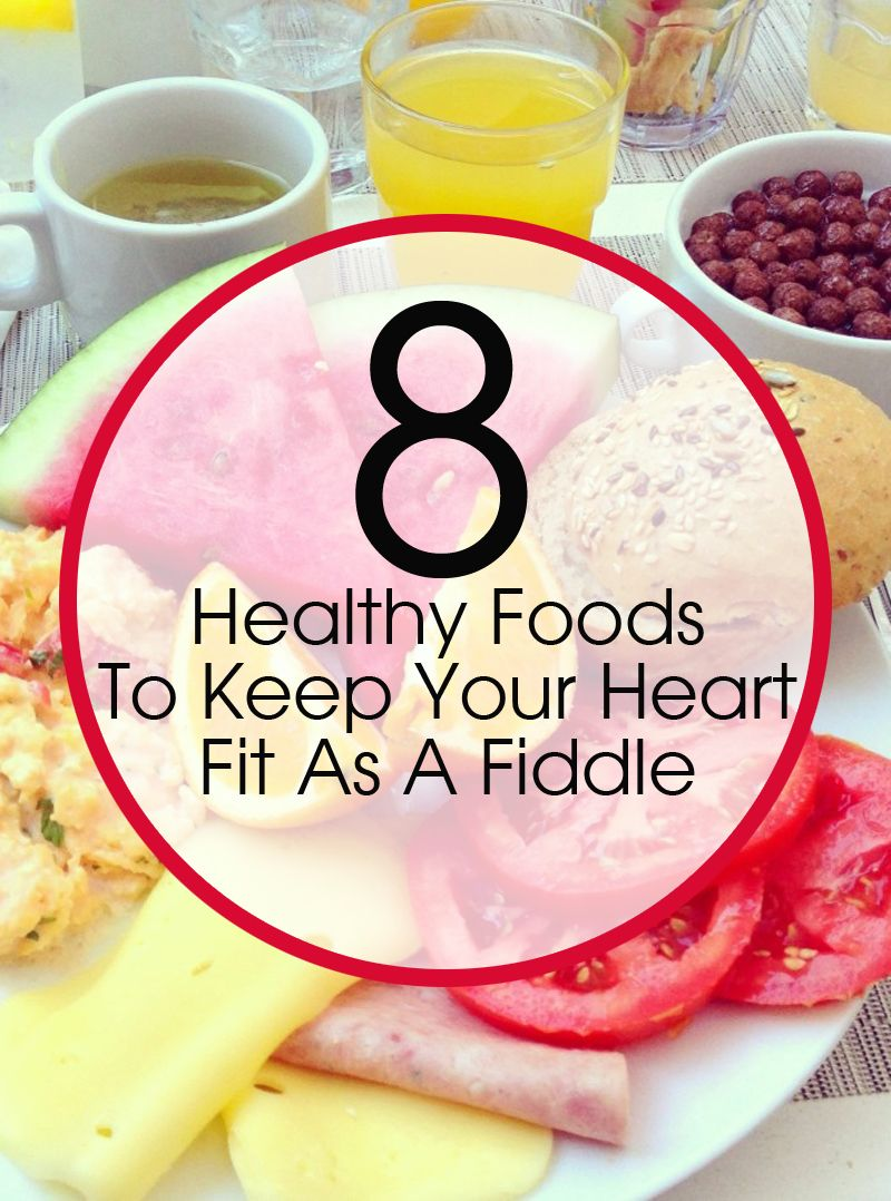 30 healthy foods to keep your heart fit as a fiddle foods healthy 30 healthy foods to keep your heart fit as a fiddle forumfinder Choice Image