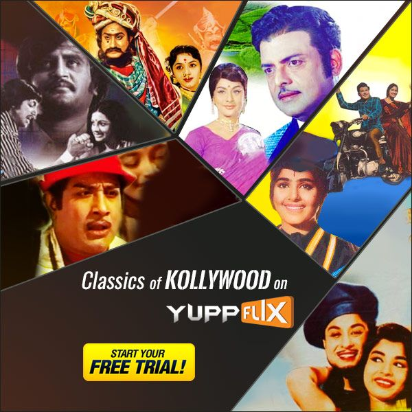 Check out #‎Kollywood‬'s Classics on #YuppFlix‬. #WatchLegally‬. #MGR‬ #SivajiGanesan #‎RajniKanth‬. Start Your Free Trial. Available in all countries except India.