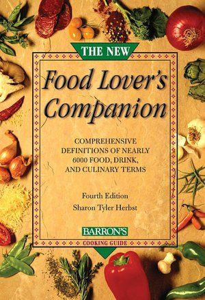 The new food lovers companion 4th edition pinterest books and food lovers companion by sharon herbst i have an earlier version of this very resourceful even for the novice good sort of like a dictionary and forumfinder Gallery