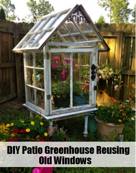Tips For Making This Little Gem Of A Patio Greenhouse To Your Own  Specifications.