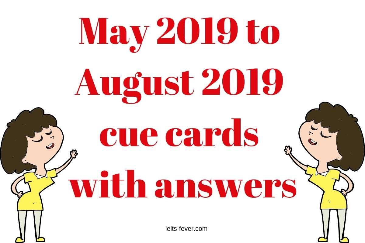 May 2019 To August 2019 Cue Cards With Answers With Images Cue