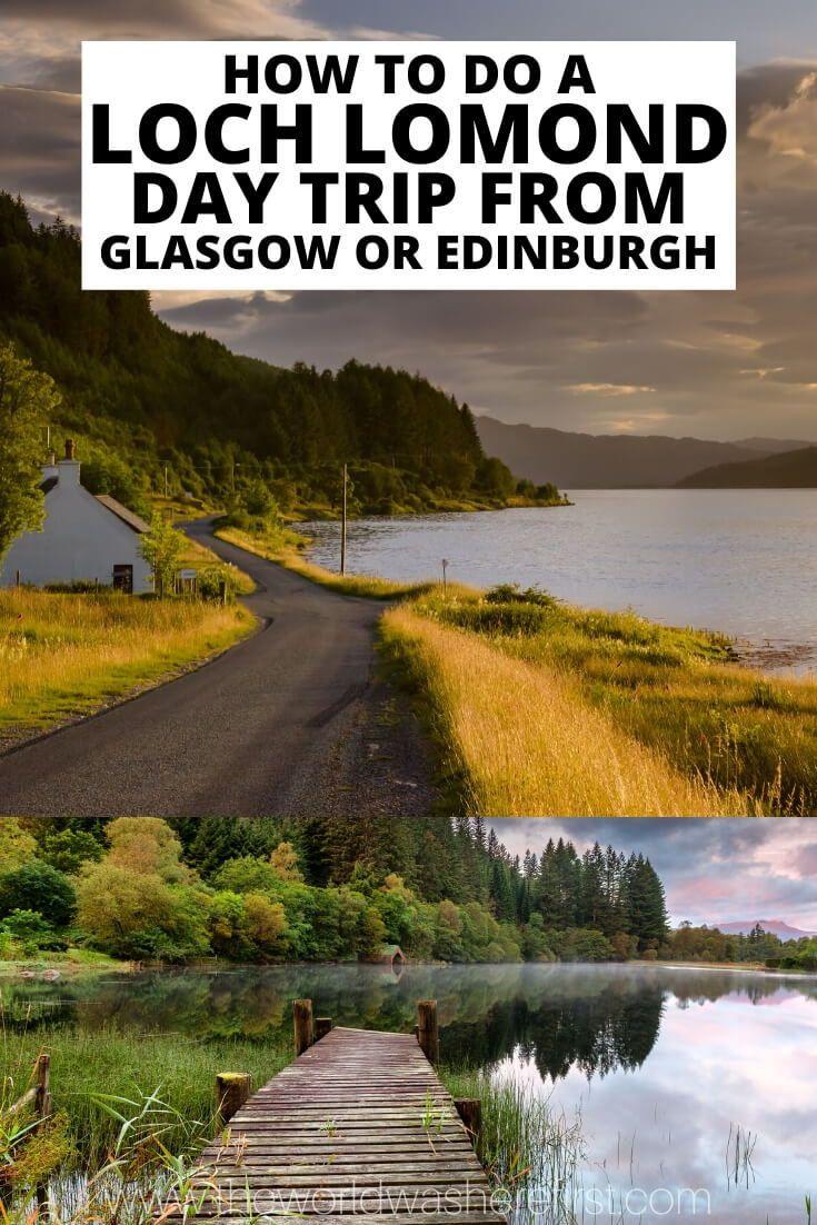 How to do a Loch Lomond Day Trip