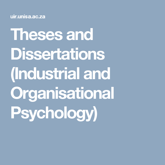 Theses And Dissertations Industrial And Organisational Psychology
