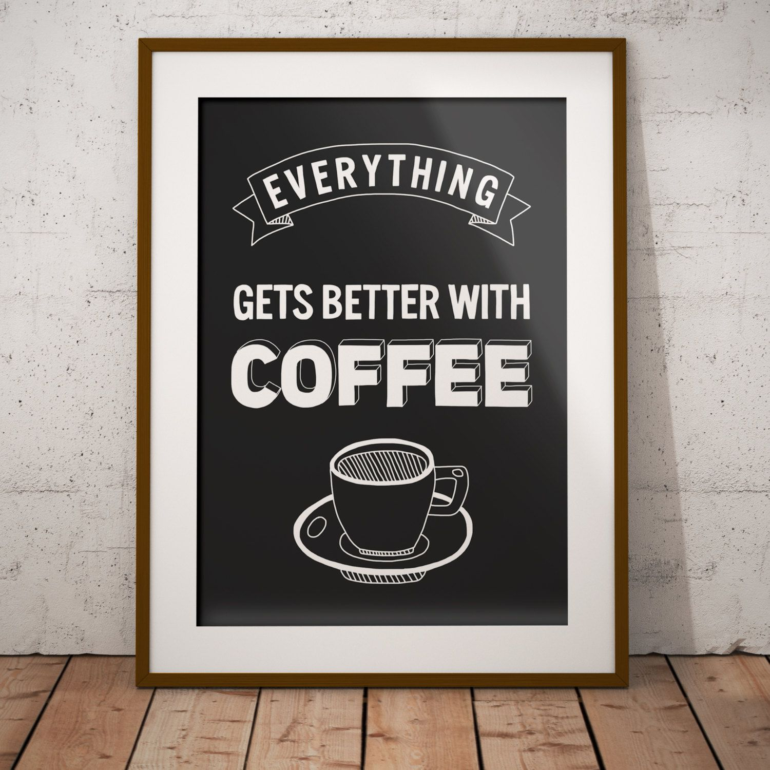 Kitchen Wall Decor Coffee Poster Coffee Print Coffee Quote Coffee