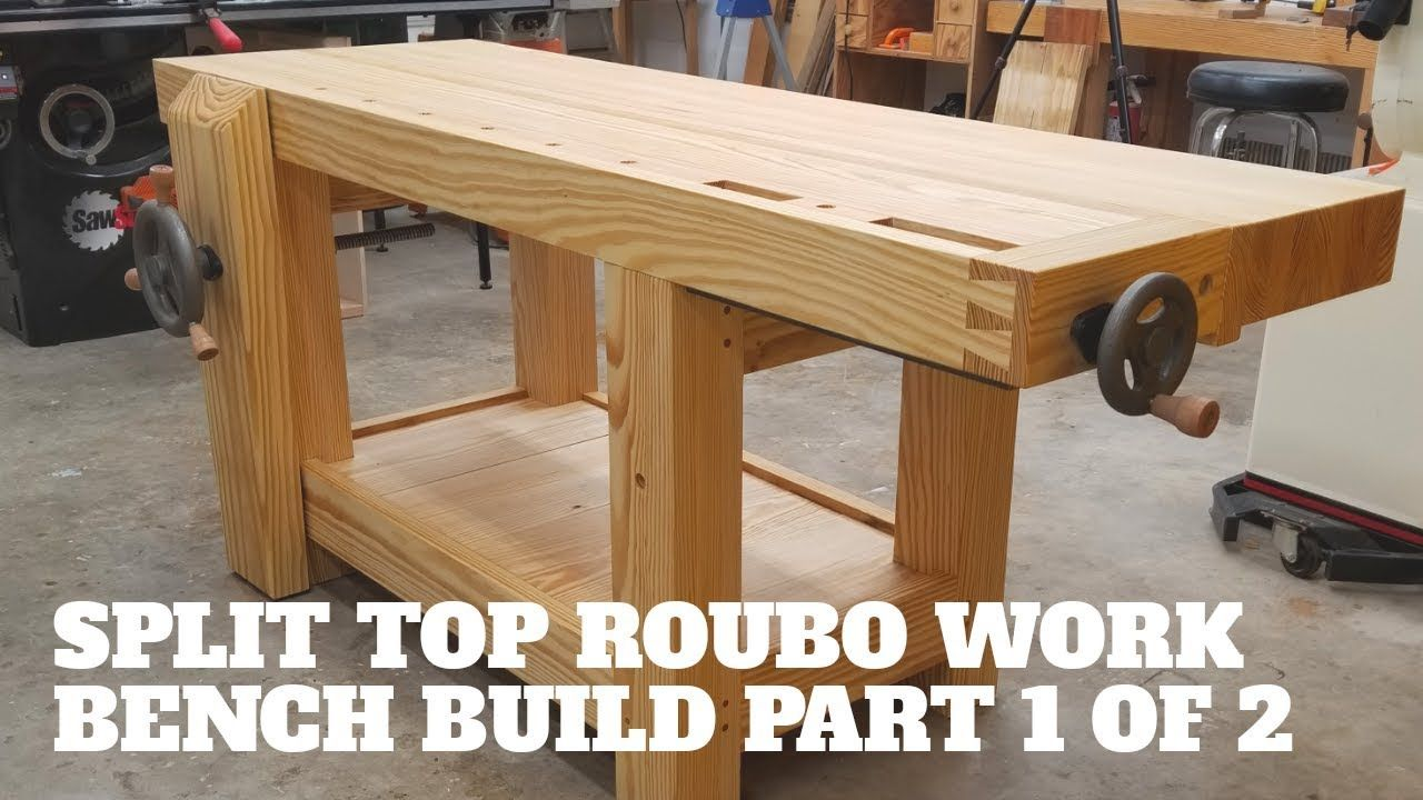 Building A Roubo Work Bench Out Of Southern Yellow Pine