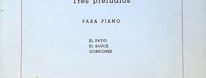 Carlos Guastavino La Siesta Tres Preludios Piano Partituras Piano Partituras