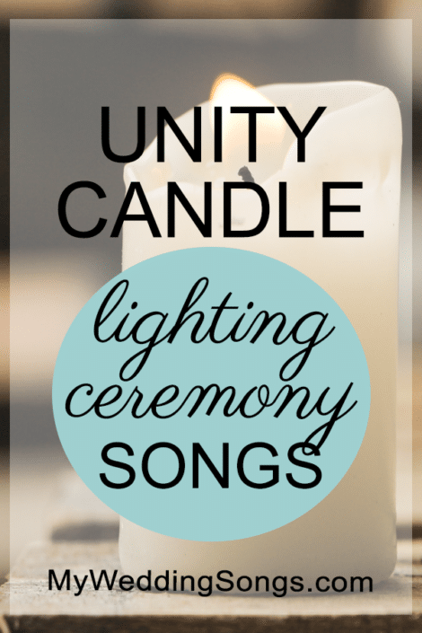 List Of The Best Unity Candle Songs Wedding Celebrate Union Bride And Groom Two Become One