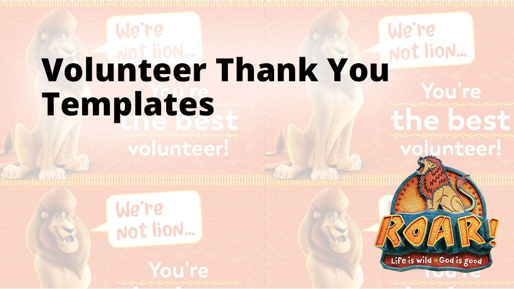 Roar Volunteer Thank You Template Thank You Template Roar Volunteer