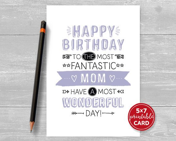 Printable Birthday Card For Mom Happy Birthday To The Most Fantastic Mom Have A Most Wonderful Day 5 X7 Printable Envelope Template Birthday Cards Birthday Cards For Mom
