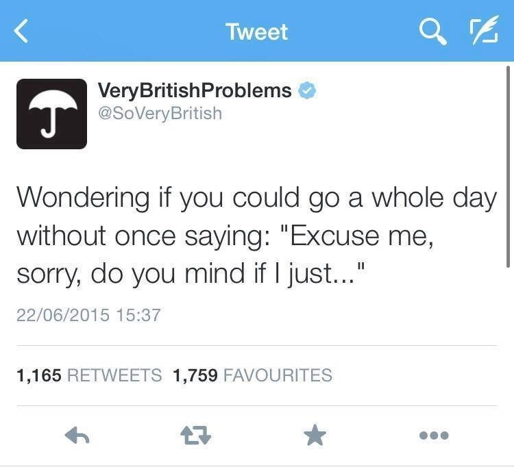 27 Very British Tweets That Will Have You Apologizing to Your Earl Grey