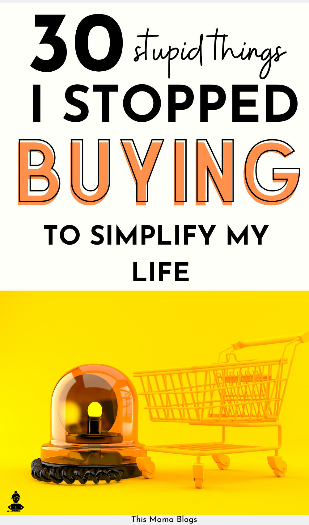 30 Things I've Stopped Buying Since Simplifying My Life