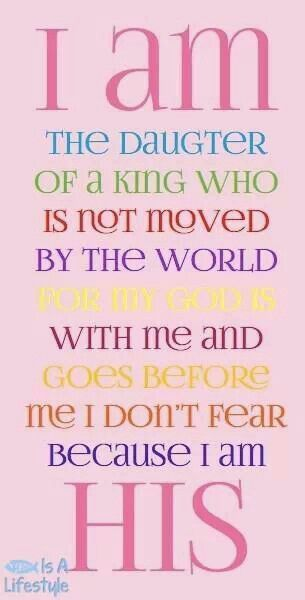 I am the daughter of a King | am the daughter of a King!