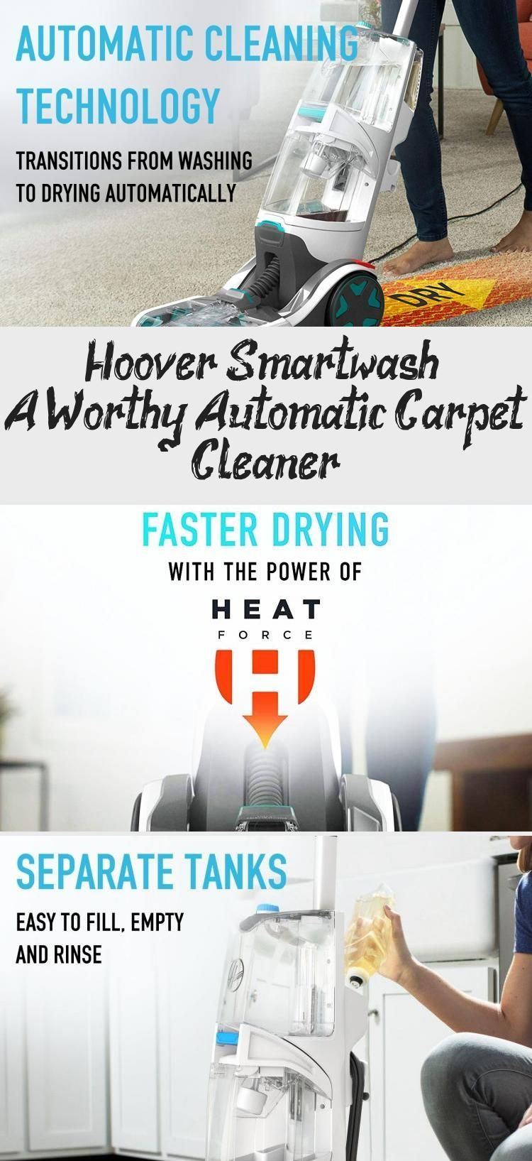 Hoover Smartwash A Worthy Automatic Carpet Cleaner Drycarpetcleaner Carpetcl Autom In 2020 Carpet Cleaners Natural Carpet Cleaners Carpet Cleaner Vacuum